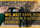 E-Scooter Reichweite