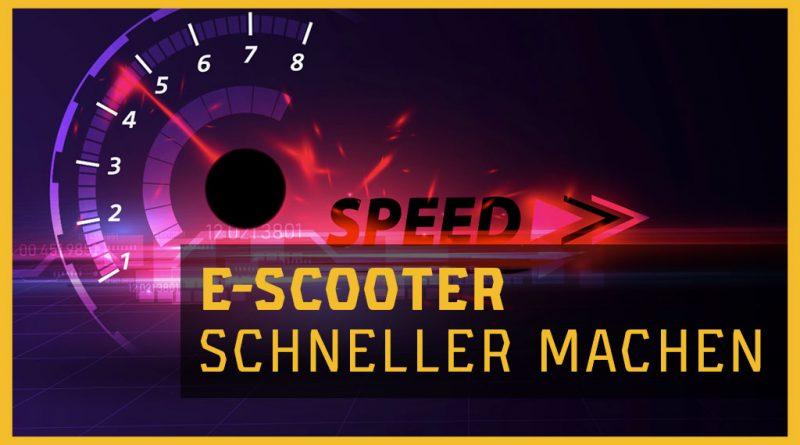 E-Scooter schneller machen